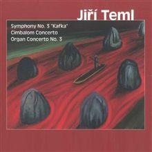 "Symphony No. 3 ""Kafka"" Cimbalon Concerto Organ Concerto"